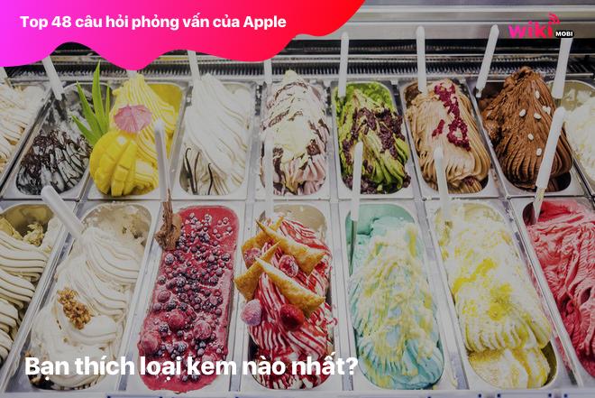 Bạn thích loại kem nào nhất?
