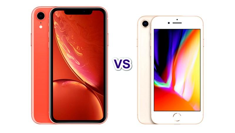 So sánh sự khác biệt giữa iPhone XR và iPhone 8