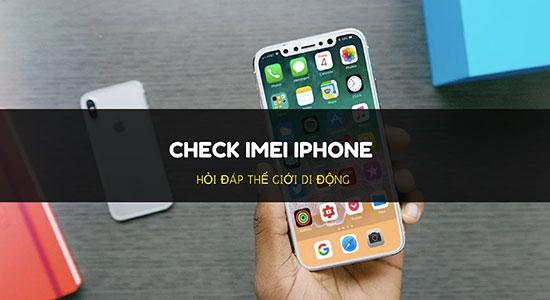 Cách check imei trên các dòng điện thoại iphone