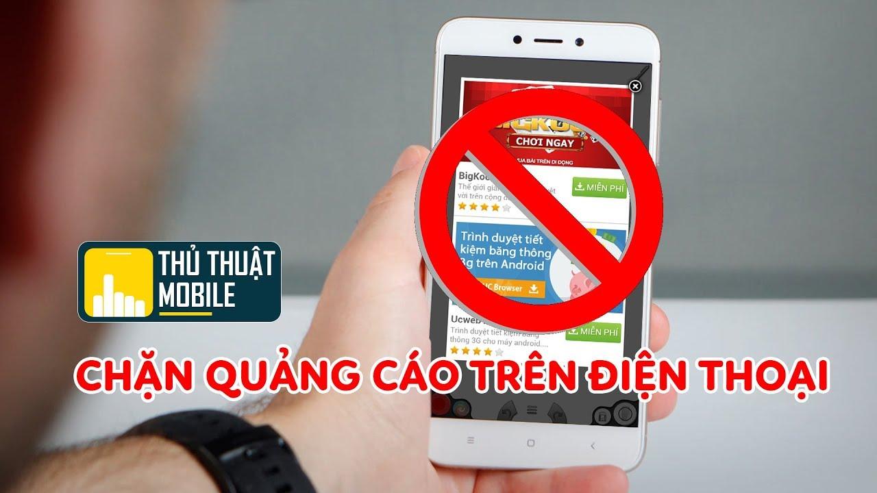 Ứng dụng chặn quảng cáo tốt nhât trên android
