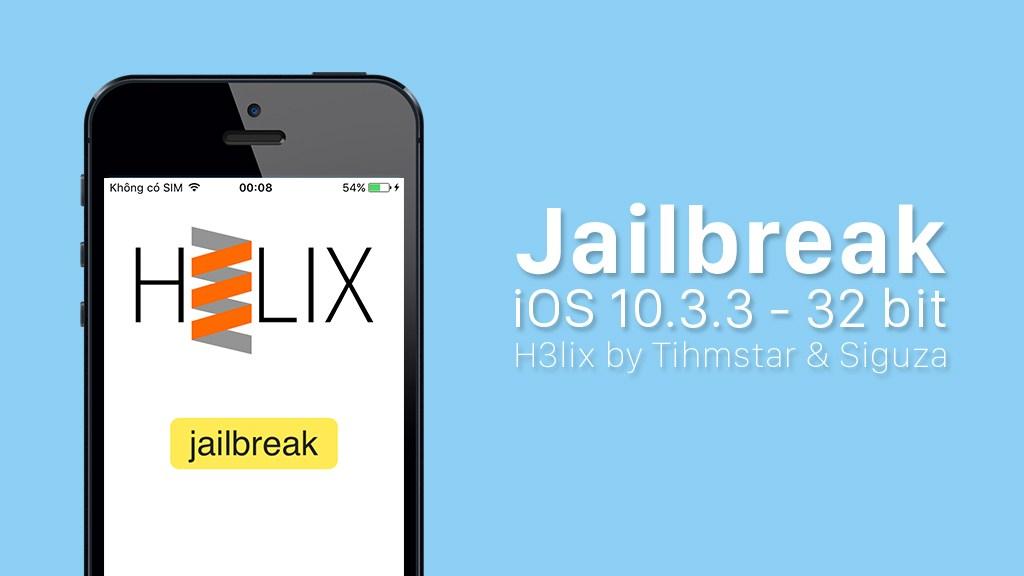 Cách Jailbreak iOS 10 đến 10.3.3 cho iPhone