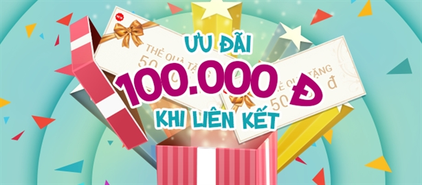 ƯU ĐÃI 100.000 đồng khi liên kết Ví MoMo với tài khoản ngân hàng